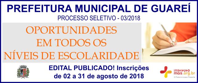Processo Seletivo 03/2018 da Prefeitura de Guareí / Realização: Instituto Mais / Imagem: Divulgação