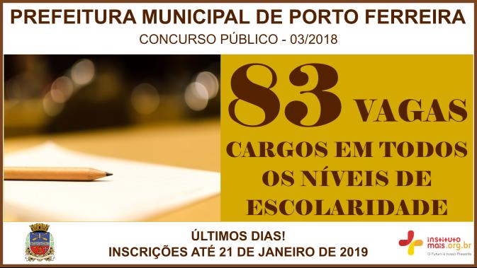 Concurso Público 03/2018 da Prefeitura de Porto Ferreira / Realização: Instituto Mais / Imagem: Divulgação