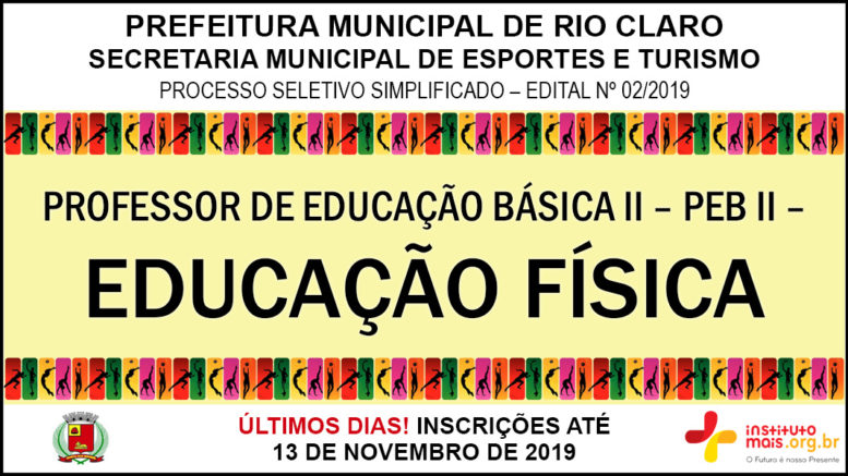 Processo Seletivo Simplificado 02/2019 da Secretaria Municipal de Esportes e Turismo de Rio Claro / Realização: Instituto Mais / Imagem: Divulgação
