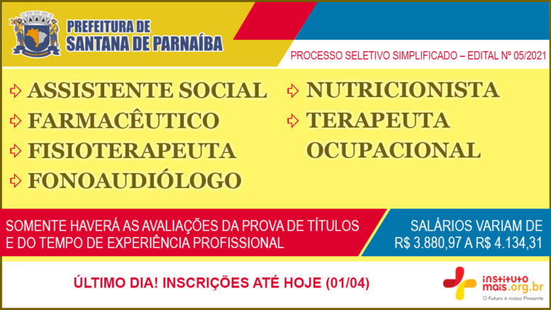 Processo Seletivo Simplificado 05/2021 da Prefeitura de Santana de Parnaíba / Realização: Instituto Mais / Imagem: Divulgação
